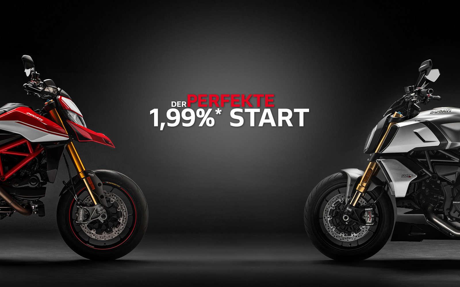 1,99% Sonderfinanzierung mit Ducati Financial Services, ab sofort mit 1,99%* zum Traummotorrad.